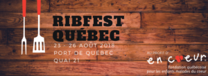 Fondation En Coeur - 23-26 août 2018 - Ribfest Québec